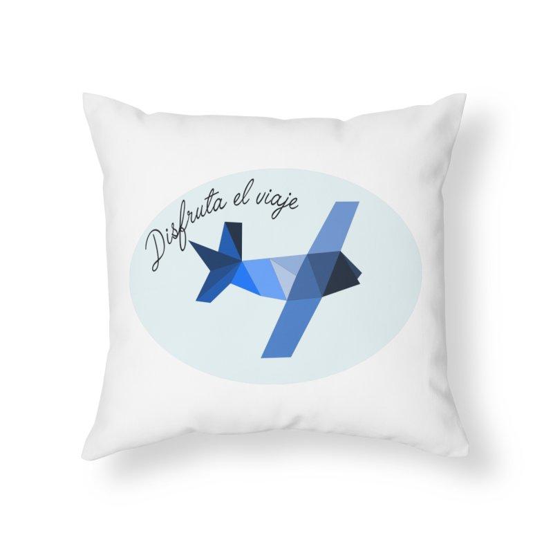 Disfruta del viaje Home Throw Pillow by ZuniReds's Artist Shop