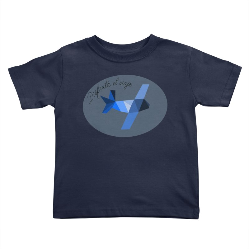 Disfruta del Viaje Kids Toddler T-Shirt by ZuniReds's Artist Shop