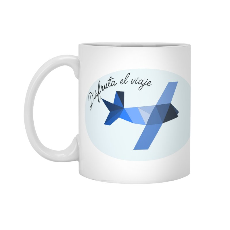 Disfruta del Viaje Accessories Mug by ZuniReds's Artist Shop