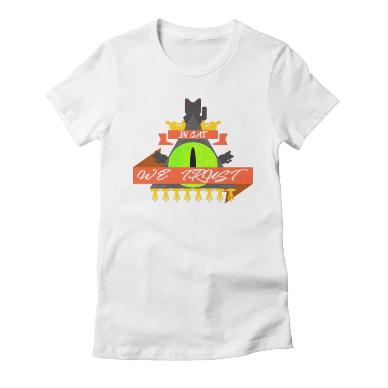 IN CAT WE TRUST Women's Fitted T-Shirt by ZuniReds's Artist Shop
