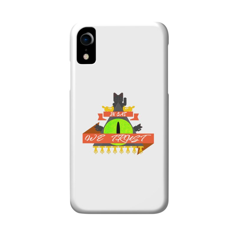 IN CAT WE TRUST Accessories Phone Case by ZuniReds's Artist Shop