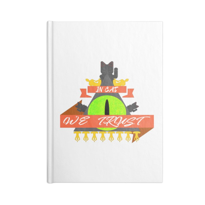 IN CAT WE TRUST Accessories Lined Journal Notebook by ZuniReds's Artist Shop