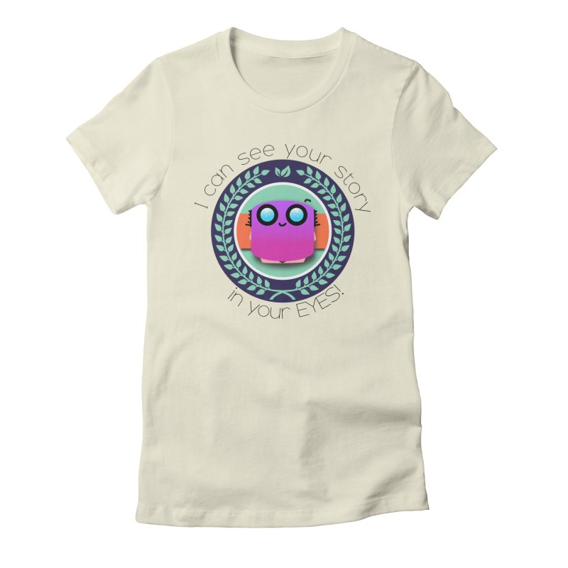 Your story in your eyes Women's Fitted T-Shirt by ZuniReds's Artist Shop