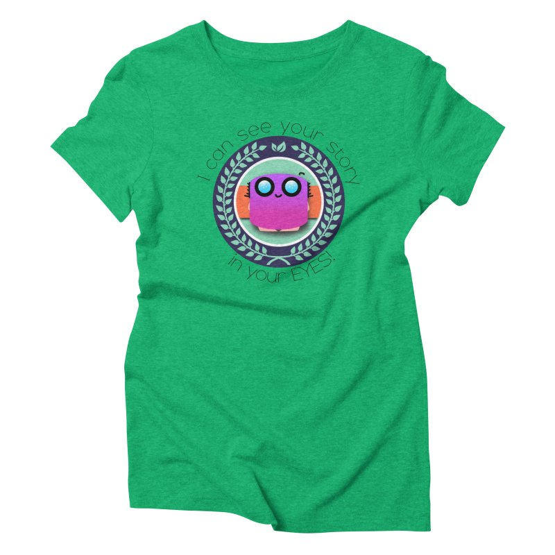 Your story in your eyes Women's Triblend T-Shirt by ZuniReds's Artist Shop