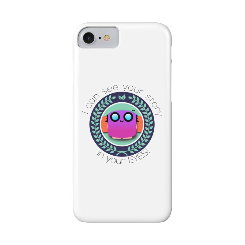 Your story in your eyes Accessories Phone Case by ZuniReds's Artist Shop