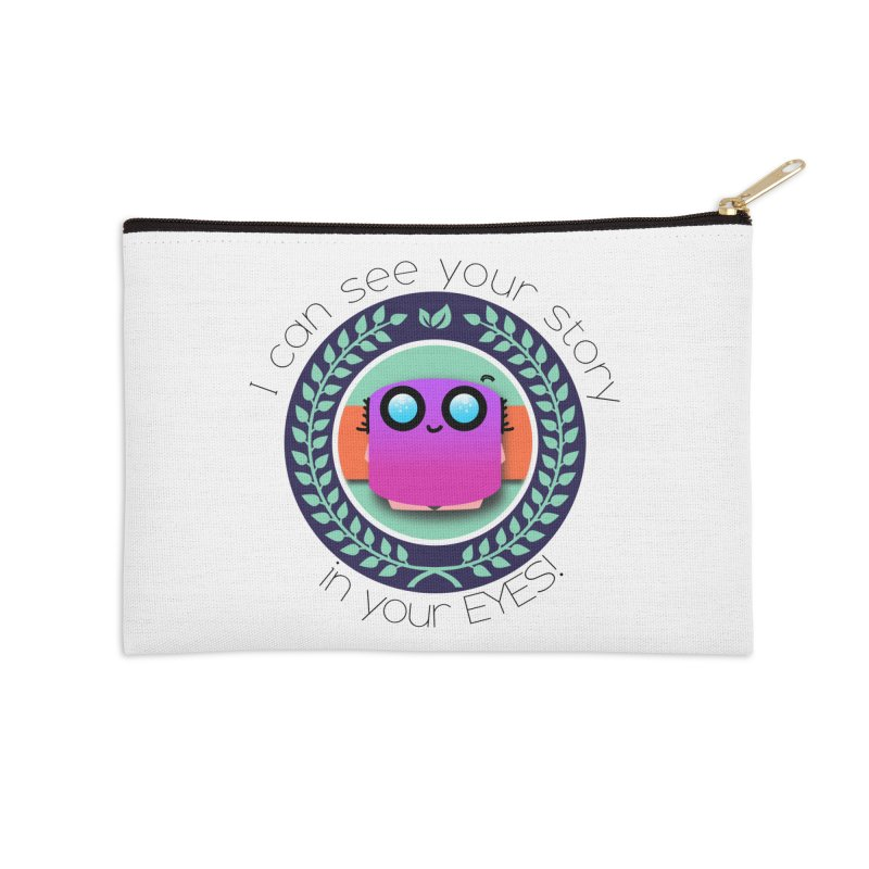 Your story in your eyes Accessories Zip Pouch by ZuniReds's Artist Shop