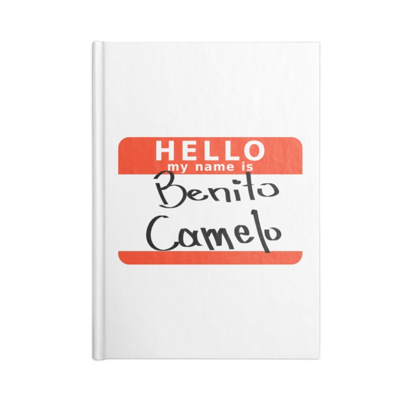 Hello Benito Accessories Lined Journal Notebook by ZuniReds's Artist Shop