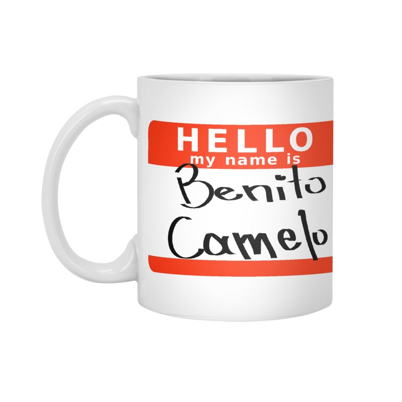 Hello Benito Accessories Mug by ZuniReds's Artist Shop