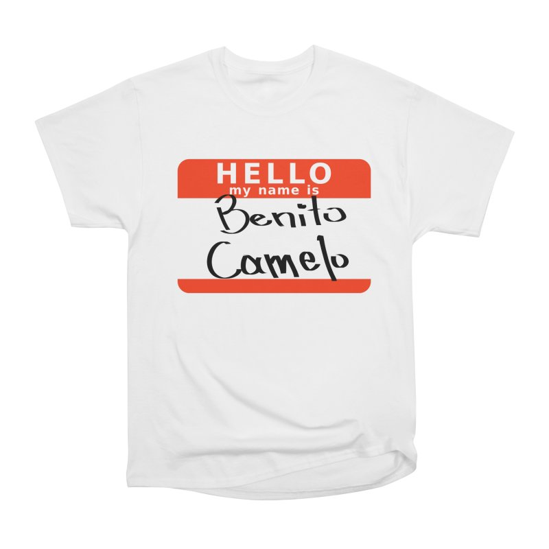 Hello Benito Women's Heavyweight Unisex T-Shirt by ZuniReds's Artist Shop