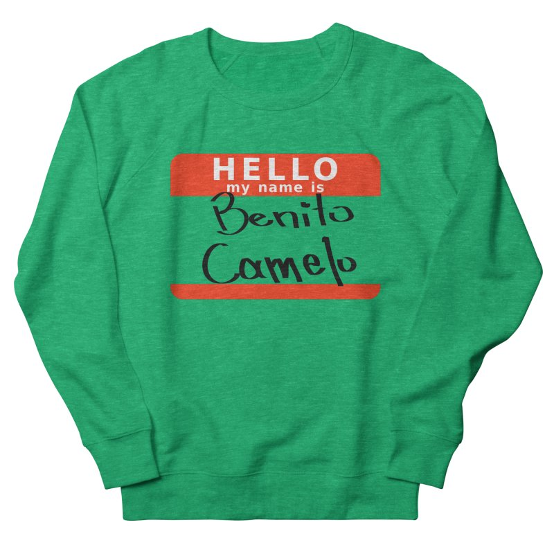 Hello Benito Women's Sweatshirt by ZuniReds's Artist Shop