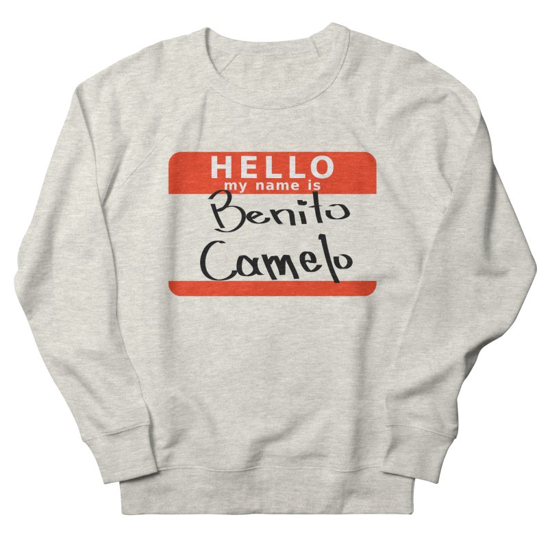 Hello Benito Women's French Terry Sweatshirt by ZuniReds's Artist Shop