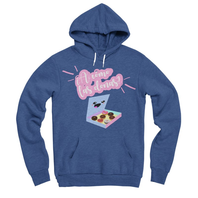 Donas Women's Sponge Fleece Pullover Hoody by ZuniReds's Artist Shop