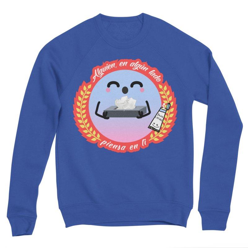 Alguien piensa en ti Men's Sweatshirt by ZuniReds's Artist Shop