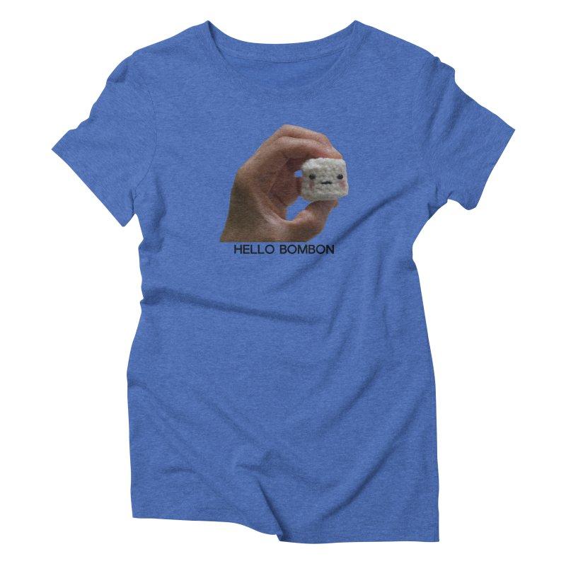HELLO BOMBON Women's Triblend T-Shirt by ZuniReds's Artist Shop