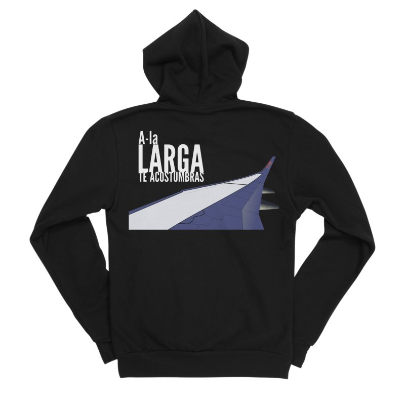 Ala Larga te acostumbras Women's Zip-Up Hoody by ZuniReds's Artist Shop