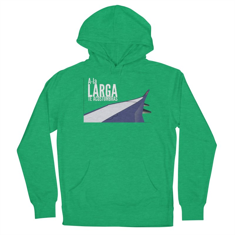 Ala Larga te acostumbras Women's French Terry Pullover Hoody by ZuniReds's Artist Shop