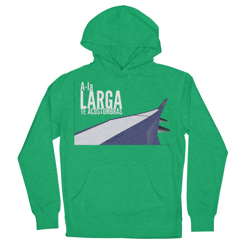 Ala Larga te acostumbras Men's French Terry Pullover Hoody by ZuniReds's Artist Shop