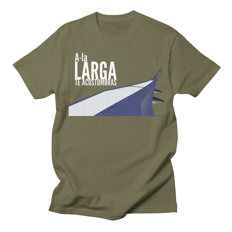 Ala Larga te acostumbras Women's T-Shirt by ZuniReds's Artist Shop