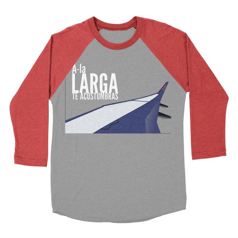 Ala Larga te acostumbras Men's Baseball Triblend Longsleeve T-Shirt by ZuniReds's Artist Shop