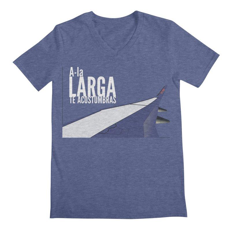 Ala Larga te acostumbras Men's Regular V-Neck by ZuniReds's Artist Shop