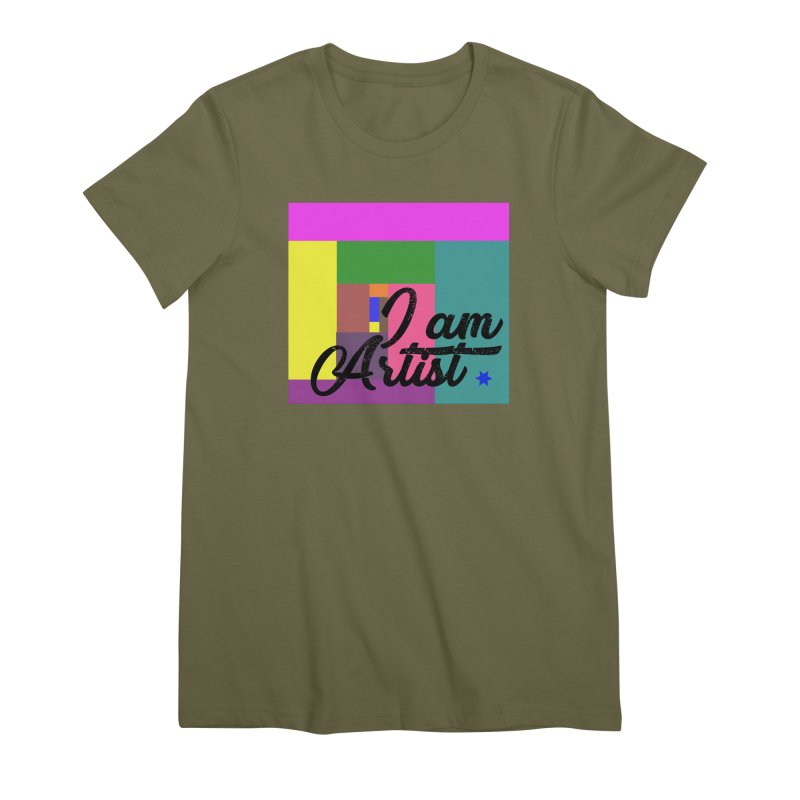 I AM ARTIST Women's Premium T-Shirt by ZuniReds's Artist Shop