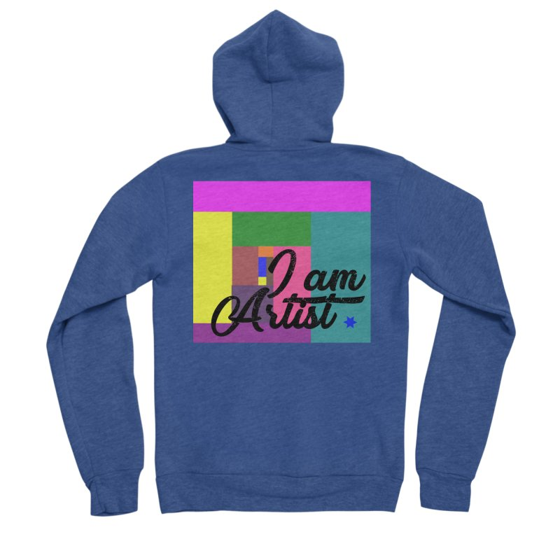 I AM ARTIST Women's Zip-Up Hoody by ZuniReds's Artist Shop