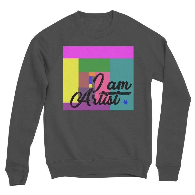 I AM ARTIST Men's Sponge Fleece Sweatshirt by ZuniReds's Artist Shop