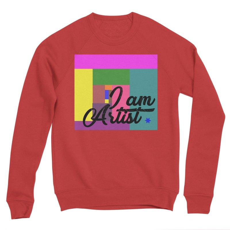 I AM ARTIST Women's Sponge Fleece Sweatshirt by ZuniReds's Artist Shop