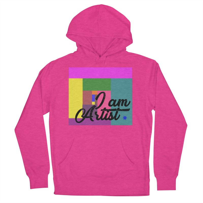 I AM ARTIST Women's French Terry Pullover Hoody by ZuniReds's Artist Shop