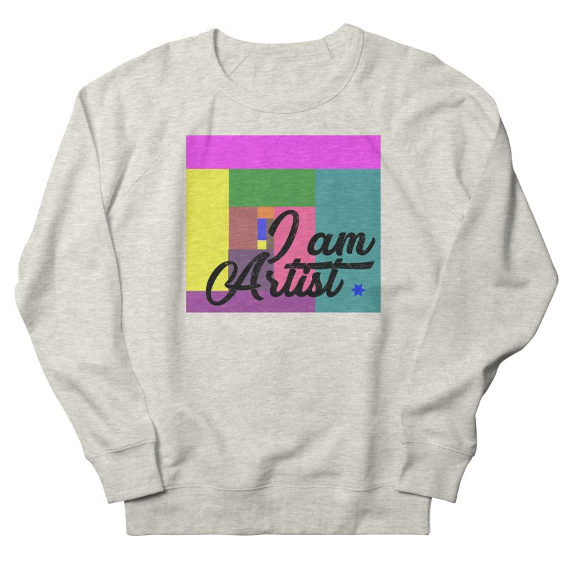 I AM ARTIST Men's French Terry Sweatshirt by ZuniReds's Artist Shop