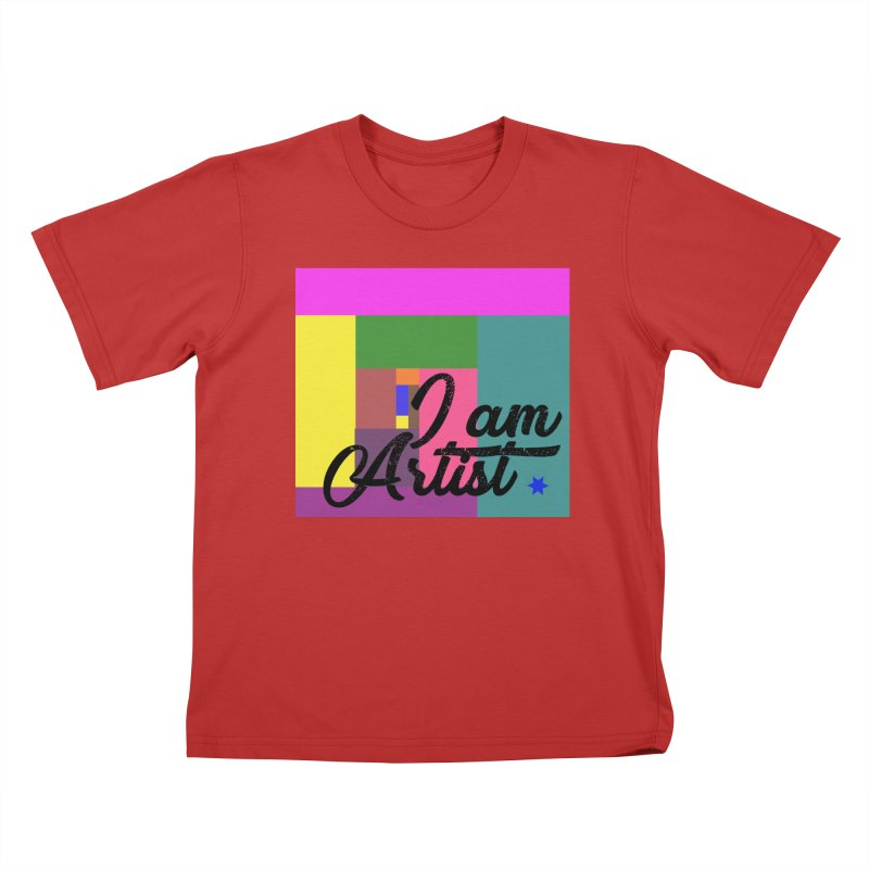 I AM ARTIST Kids T-Shirt by ZuniReds's Artist Shop