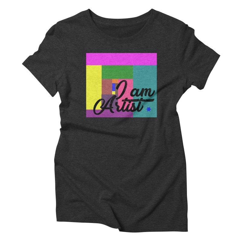 I AM ARTIST Women's Triblend T-Shirt by ZuniReds's Artist Shop