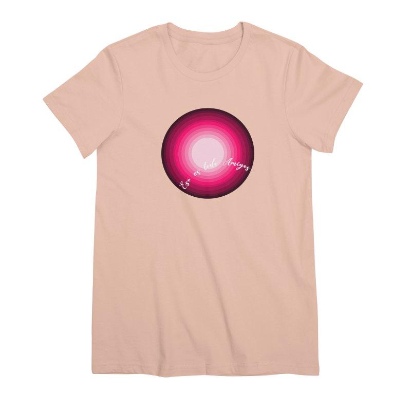 Eso es todo amigos Women's Premium T-Shirt by ZuniReds's Artist Shop