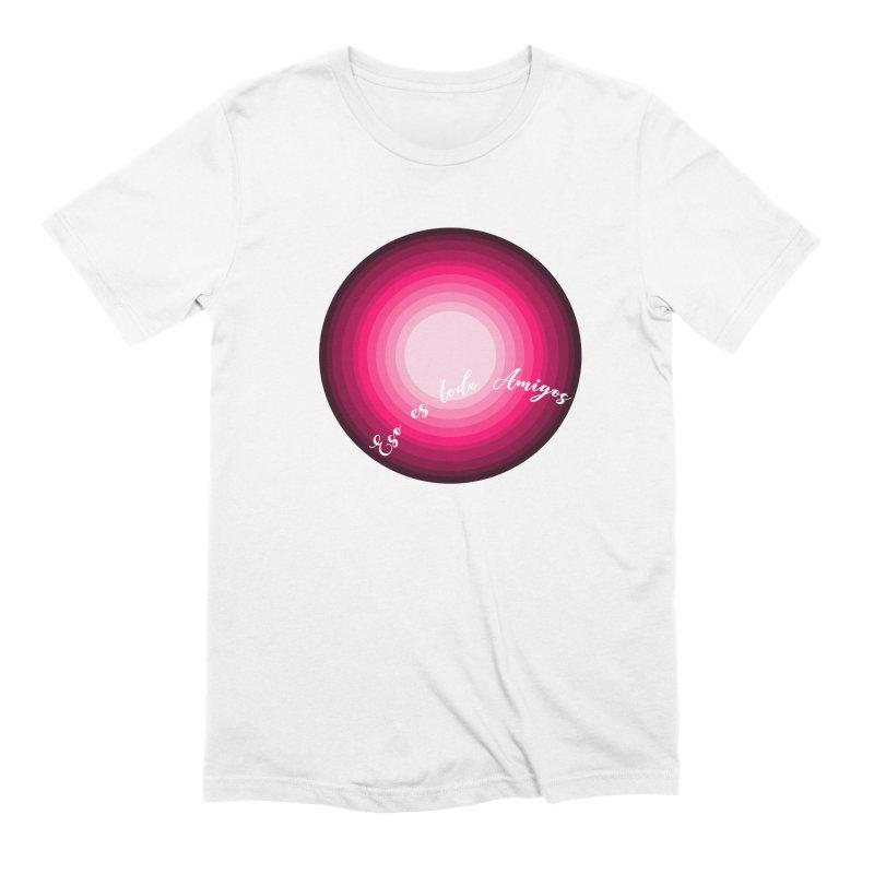 Eso es todo amigos Men's Extra Soft T-Shirt by ZuniReds's Artist Shop