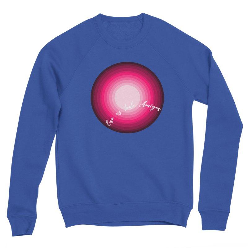Eso es todo amigos Men's Sponge Fleece Sweatshirt by ZuniReds's Artist Shop
