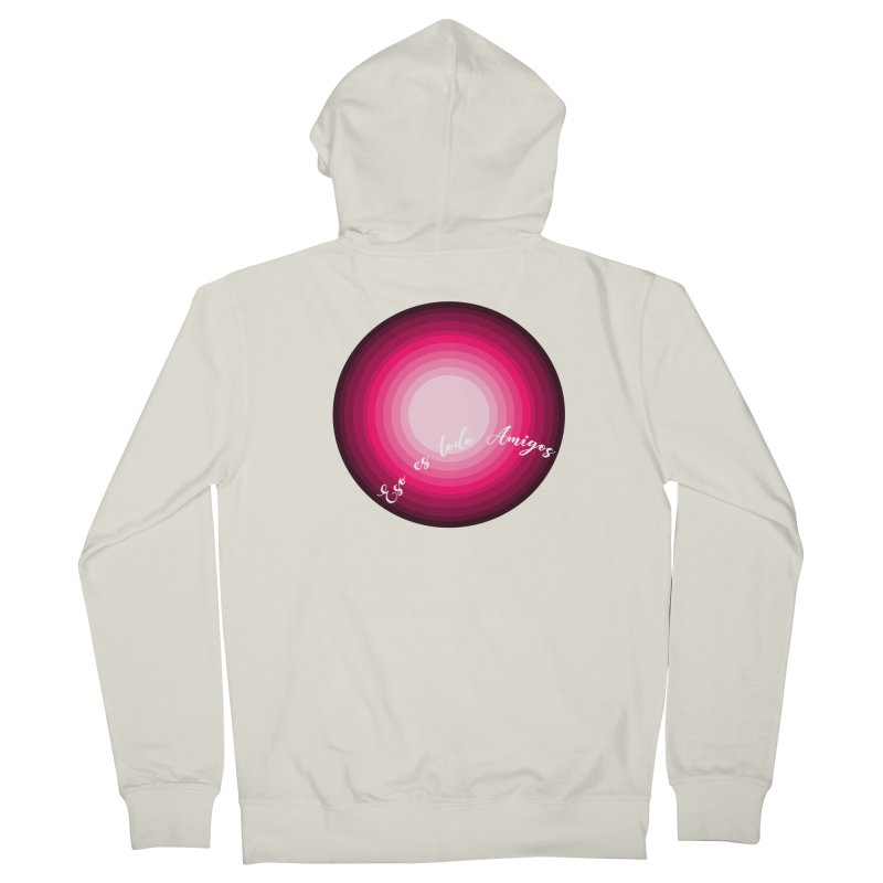 Eso es todo amigos Women's French Terry Zip-Up Hoody by ZuniReds's Artist Shop