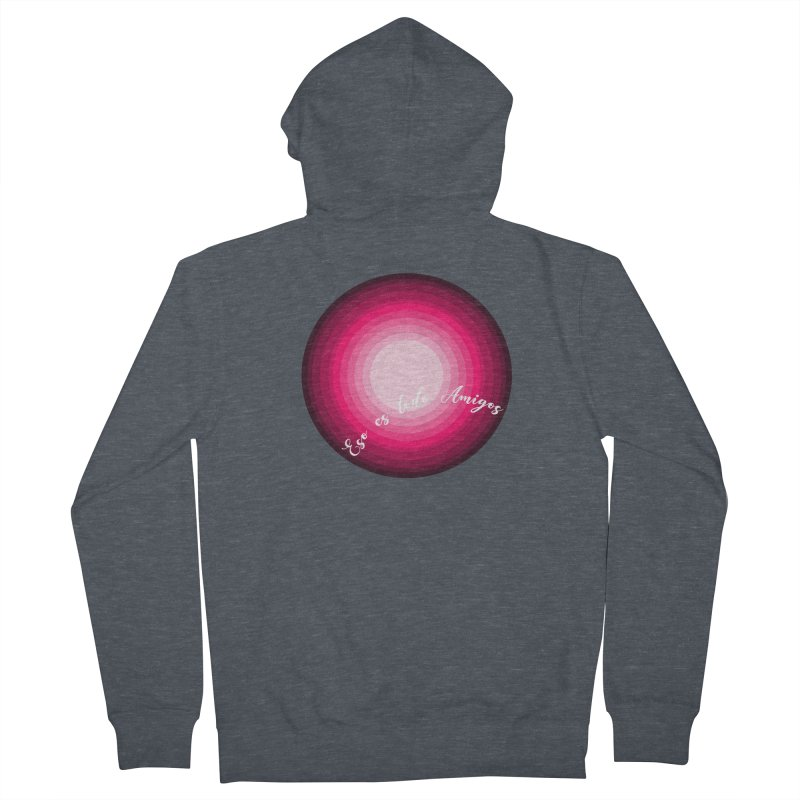Eso es todo amigos Men's French Terry Zip-Up Hoody by ZuniReds's Artist Shop