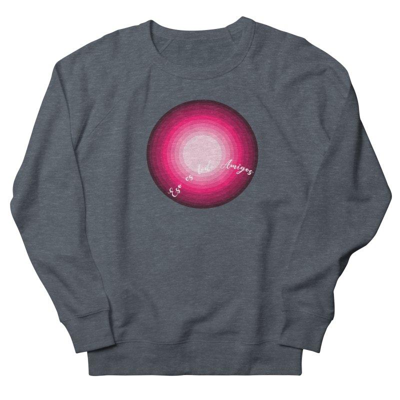 Eso es todo amigos Women's Sweatshirt by ZuniReds's Artist Shop