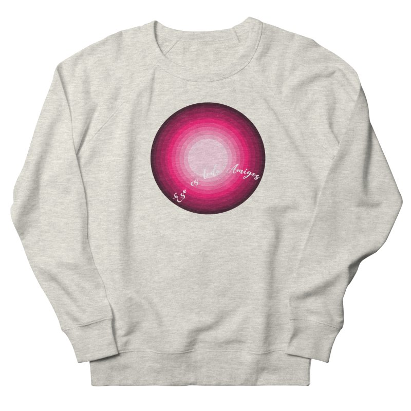Eso es todo amigos Men's French Terry Sweatshirt by ZuniReds's Artist Shop