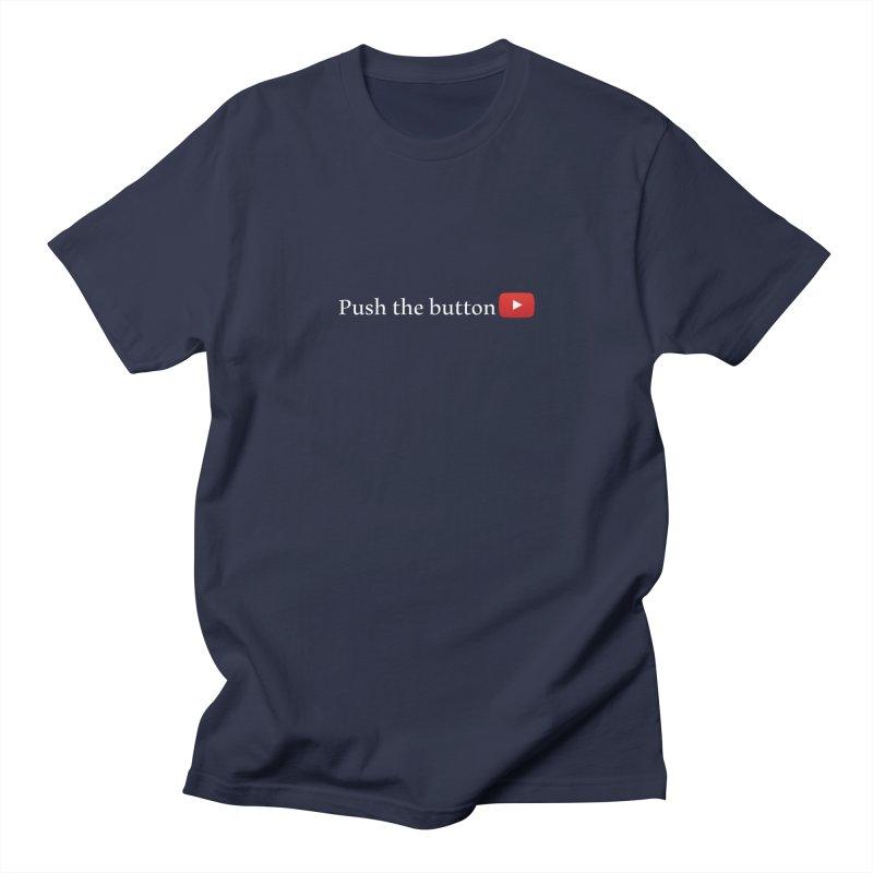Push the button Men's T-Shirt by ZuniReds's Artist Shop