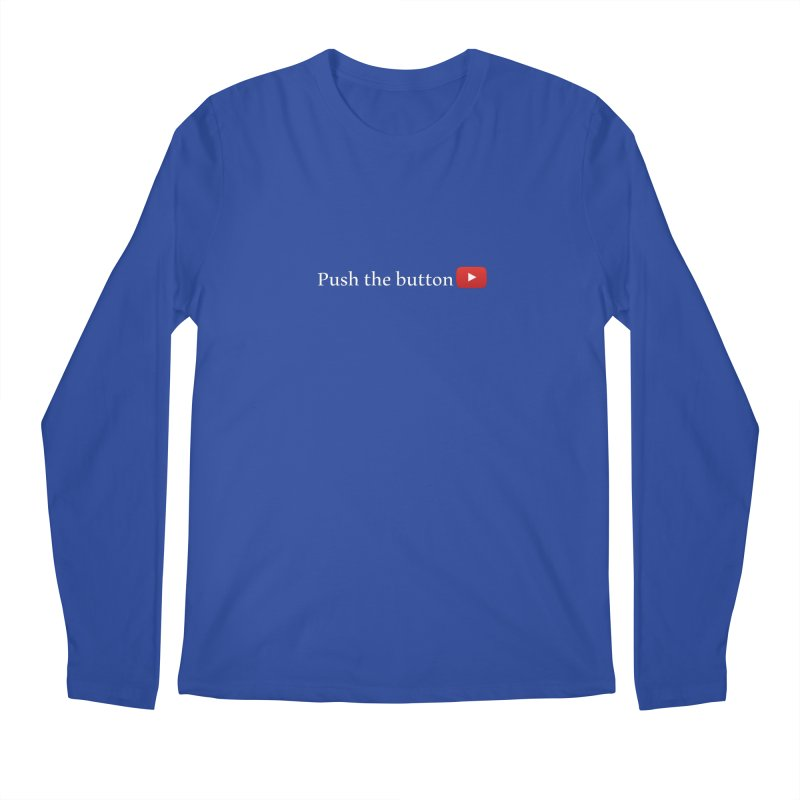 Push the button Men's Longsleeve T-Shirt by ZuniReds's Artist Shop