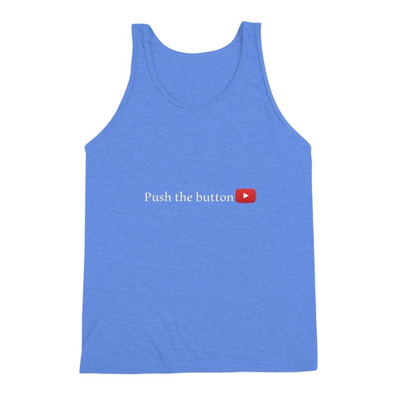 Push the button Men's Triblend Tank by ZuniReds's Artist Shop
