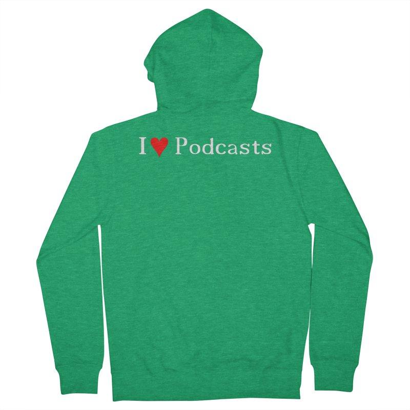 I love podcast Men's Zip-Up Hoody by ZuniReds's Artist Shop