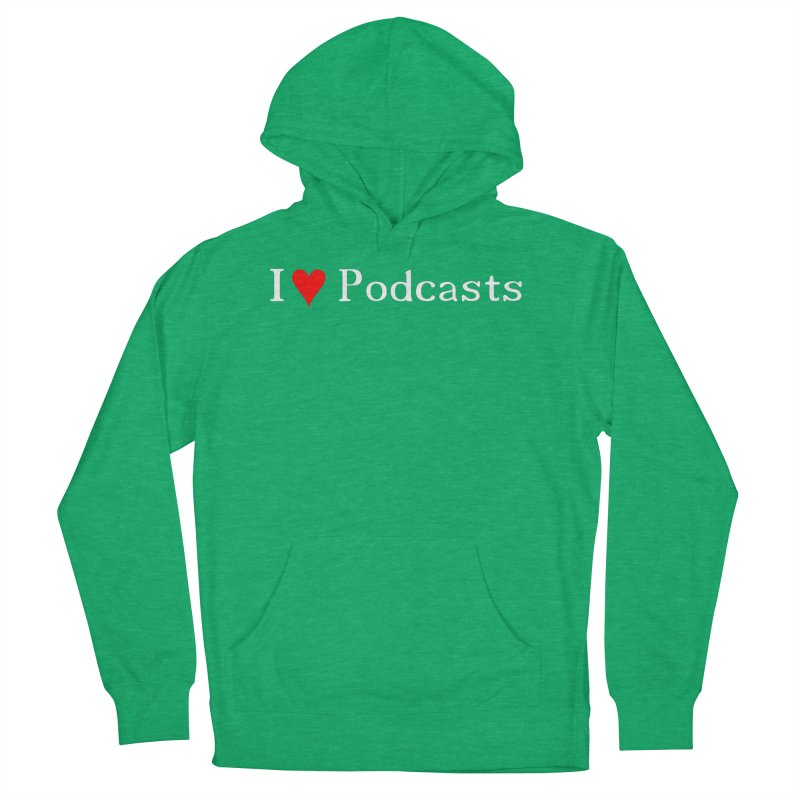 I love podcast Women's French Terry Pullover Hoody by ZuniReds's Artist Shop