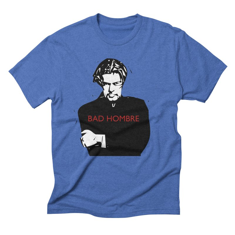 BAD HOMBRE Men's T-Shirt by zuzugraphics's Artist Shop
