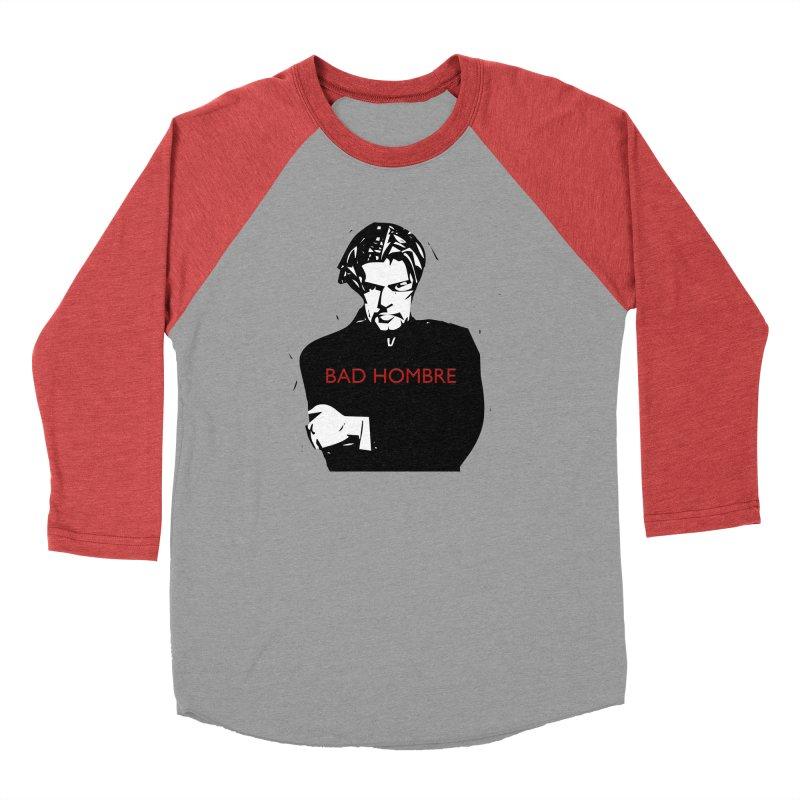 BAD HOMBRE Men's Baseball Triblend Longsleeve T-Shirt by zuzugraphics's Artist Shop