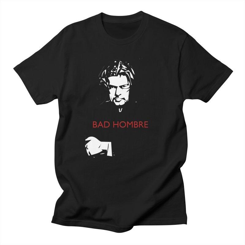 BAD HOMBRE Men's Regular T-Shirt by zuzugraphics's Artist Shop