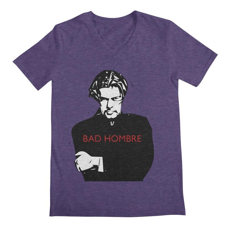 BAD HOMBRE Men's V-Neck by zuzugraphics's Artist Shop