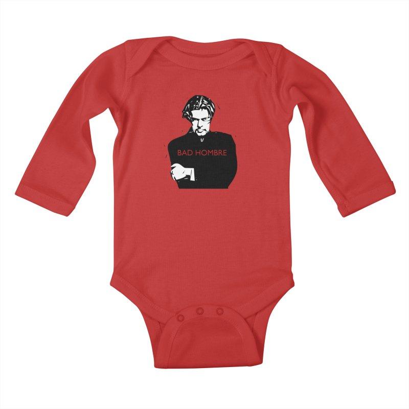BAD HOMBRE Kids Baby Longsleeve Bodysuit by zuzugraphics's Artist Shop