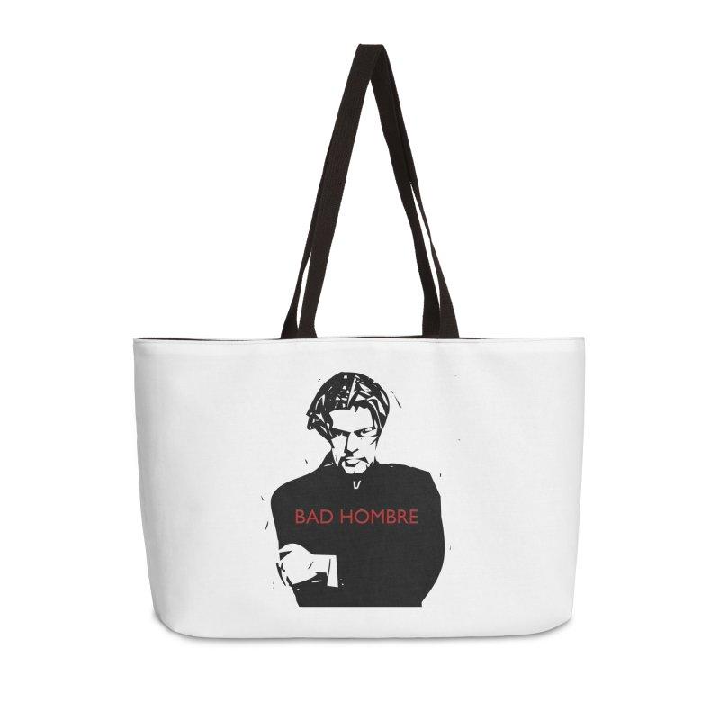 BAD HOMBRE Accessories Weekender Bag Bag by zuzugraphics's Artist Shop